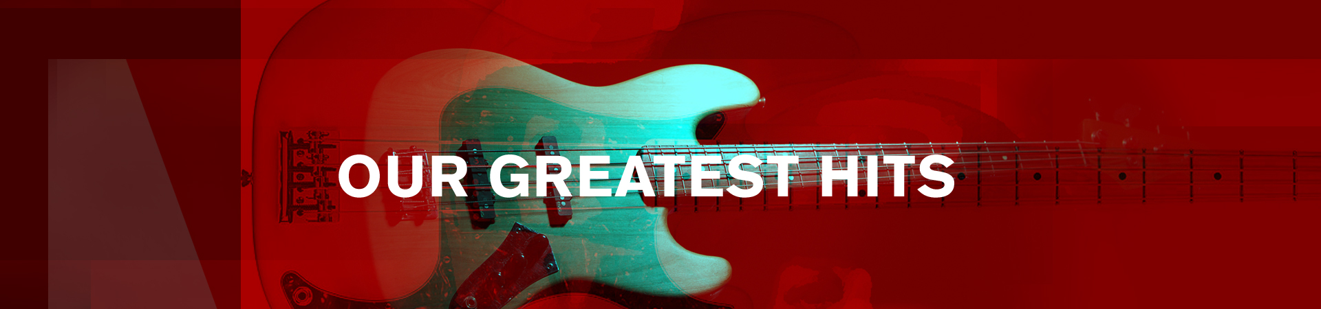 Our Greatest Hits – hero red